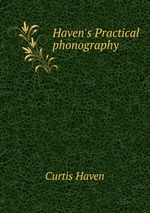 Haven`s Practical phonography