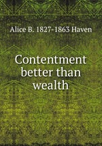 Contentment better than wealth