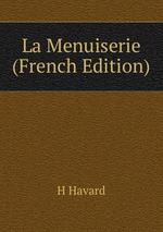 La Menuiserie (French Edition)