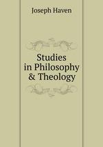 Studies in Philosophy & Theology