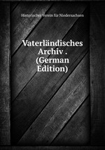 Vaterlndisches Archiv . (German Edition)