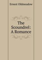 The Scoundrel: A Romance