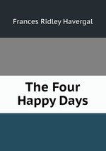 The Four Happy Days