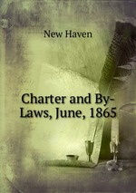 Charter and By-Laws, June, 1865