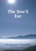 The Sow`S Ear