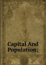 Capital And Population;