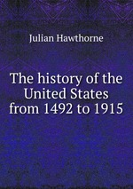 The history of the United States from 1492 to 1915