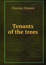 Tenants of the trees