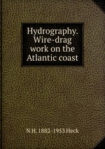 Hydrography. Wire-drag work on the Atlantic coast