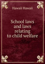 School laws and laws relating to child welfare