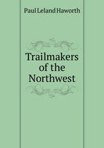 Trailmakers of the Northwest
