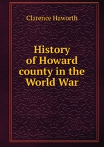 History of Howard county in the World War