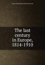 The last century in Europe, 1814-1910