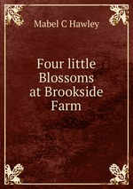 Four little Blossoms at Brookside Farm