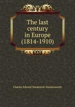 The last century in Europe (1814-1910)