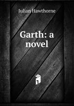 Garth: a novel