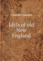 Idyls of old New England