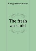 The fresh air child