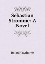 Sebastian Stromme: A Novel