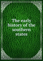 The early history of the southern states