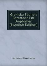 Grekiska Sgner: Berttade Fr Ungdomen (Swedish Edition)