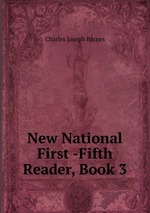 New National First -Fifth Reader, Book 3