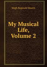 My Musical Life, Volume 2