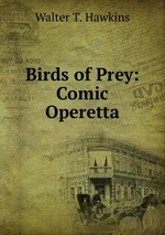 Birds of Prey: Comic Operetta