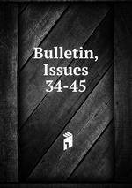 Bulletin, Issues 34-45