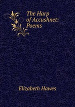 The Harp of Accushnet: Poems