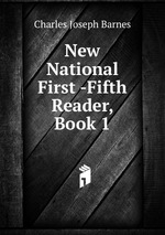 New National First -Fifth Reader, Book 1