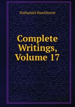 Complete Writings, Volume 17
