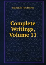 Complete Writings, Volume 11