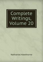 Complete Writings, Volume 20