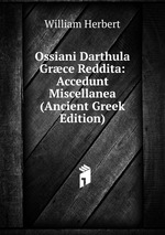 Ossiani Darthula Grce Reddita: Accedunt Miscellanea (Ancient Greek Edition)