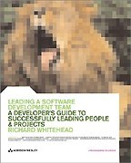 Leading a Software Development Team: A Developer`s Guide to Successfully Leading People and Projects. На английском языке