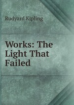 Works: The Light That Failed