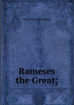 ramesses the great essay Essay about ramesses the great 1080 words 5 pages ramesses ii, also known as rameses and ramses was the third pharaoh of the nineteenth dynasty in ancient egypt and arguably the most powerful ruler egypt has seen.