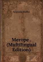 Merope . (Multilingual Edition)