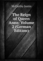 The Reign of Queen Anne, Volume 2 (German Edition)