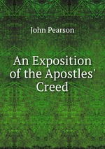 An Exposition of the Apostles` Creed
