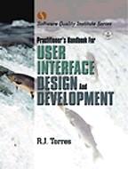 Practitioner`s Handbook For User Interface Design and Development. На английском языке