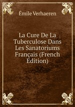 La Cure De La Tuberculose Dans Les Sanatoriums Franais (French Edition)
