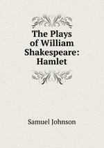 an analysis of the topic of william shakespeares hamlet