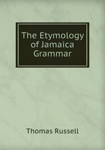 The Etymology of Jamaica Grammar