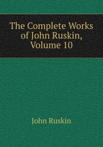 analysis of john ruskin work Ruskin, work, and 'the nature of one of the key figures who keeps confronting us is john ruskin, whose own fors clavigera is the namesake for this.