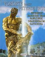Vororte Sankt Petersburgs. Peterhof. Zarskoje selo. Pawlowsk. Oranienbaum. Gatschina. Альбом