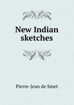 New Indian sketches