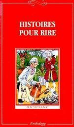 Histoires pour rire: Книга для чтения для 9-11 классов средней школы