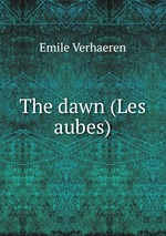 The dawn (Les aubes)